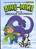 Dino-Mike and Dinosaur Doomsday