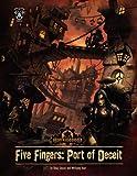 Five Fingers: Port of Deceit (Iron Kingdoms)