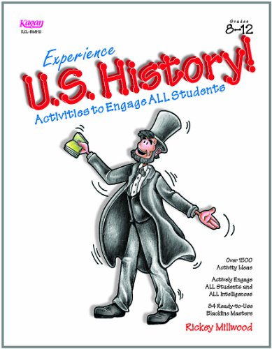 Experience U.S. History Activities to Engage All Students Grades 8-12