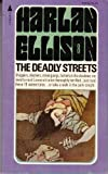 The Deadly Streets, Harlan Ellison, 0441142184