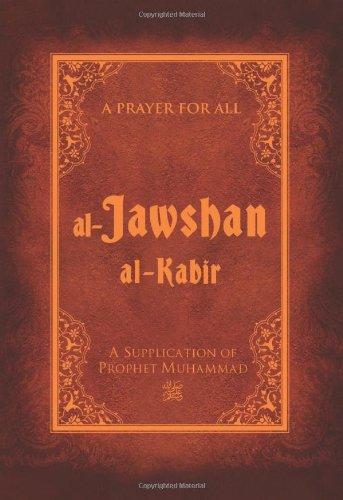 Al-Jawshan Al-Kabir: A supplication of Prophet Muhammad
