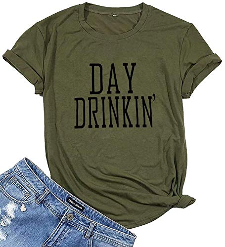 Army Wife Graphics - Day Drinkin' T Shirt Women Letter Print Funny Drinking Shirts Drink Lover Casual Graphic Tee Tops Size XL (Army Green)