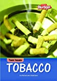 img - for Tobacco (Teen Issues) book / textbook / text book