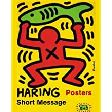 Keith Haring: Short Message (Art & Design) by Marc Gundel (2002-10-24)