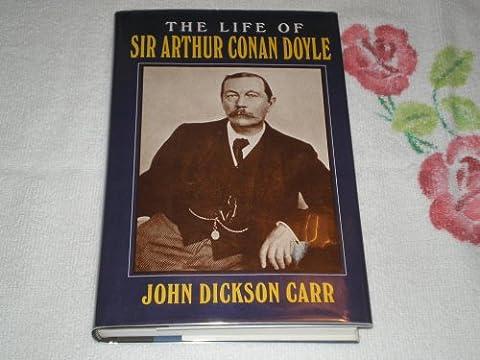 The life of Sir Arthur Conan Doyle (Conan 0)