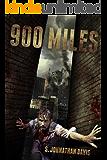 900 Miles: A Zombie Novel