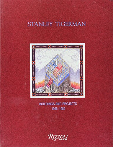 Stanley Tigerman: Buildings and Projects - Sarah Stanley