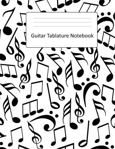 Guitar Tablature Notebook: Large Blank Guitar TAB Book : Blank ...
