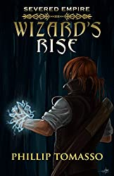 Severed Empire: Wizard's Rise