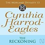 Dynasty 15: The Reckoning | Cynthia Harrod-Eagles