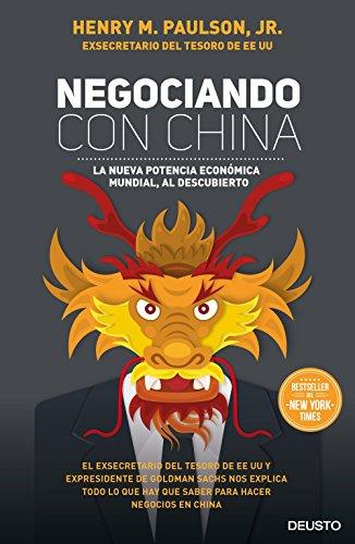 Negociando con China: La nueva potencia económica mundial, al descubierto (Spanish - Al Spanish Fort
