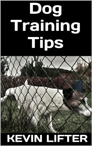 Dog Training Tips (Dog Training Tips: How to Potty Train Your Dog)