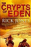 """The Crypts of Eden (Eden Saga)"" av Rick Jones"