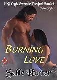 Burning Love - Sweeter Version (Hell Yeah! Sweeter Version Book 6)