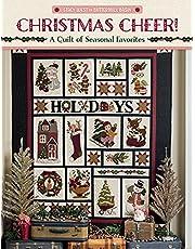 Christmas Cheer!: A Quilt of Seasonal Favorites