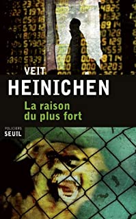 La raison du plus fort, Heinichen, Veit