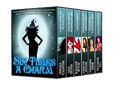 Six Times a Charm by [Chase, Deanna, Fox, Angie, Kenner, Julie, Klasky, Mindy, Pressey, Rose, Schulte, Liz]