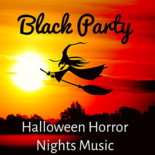 (Black Party - Halloween Horror Nights Music with Electro Dance Scary)