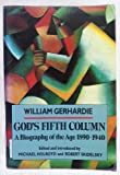 God's Fifth Column, William Gerhardie, 0879514434