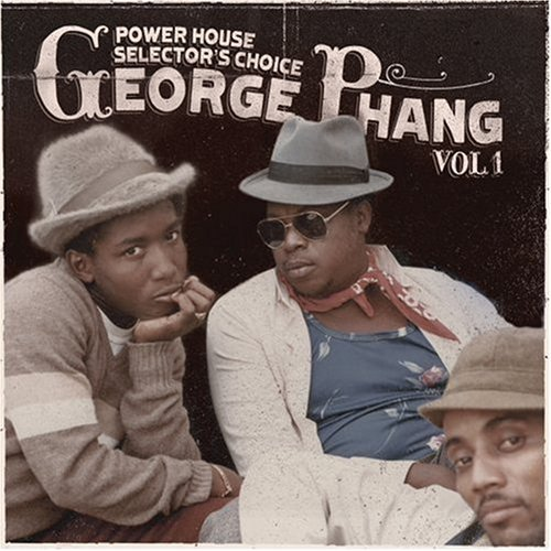 Powerhouse Selectors - Powerhouse Selectors Choice George Phang by Various Artists (2008-10-07)