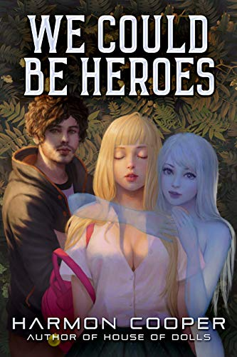 We Could Be Heroes: A Superhero -