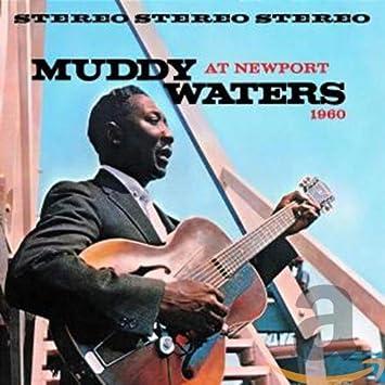 Amazon | At Newport 1960 | Waters, Muddy | シカゴ・シティブルース ...