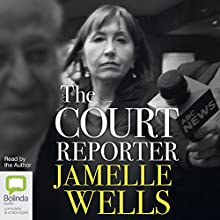 Court Reporter Audiobook by Jamelle Wells Narrated by Jamelle Wells