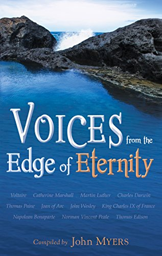 Voices From The Edge Of Eternity Kindle Edition By John Myers
