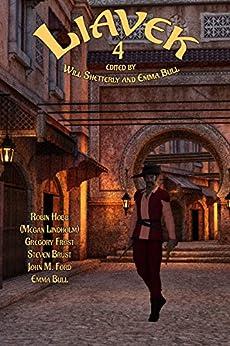 Liavek 4: The Players of Luck by [Bull, Emma, Hobb, Robin, Frost, Gregory, Brust, Steven, Ford, John M.]