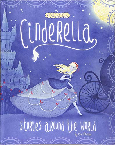 Cinderella Stories Around the World: 4 Beloved Tales (Multicultural Fairy Tales) (Little Red Riding Hood Story Original Version)