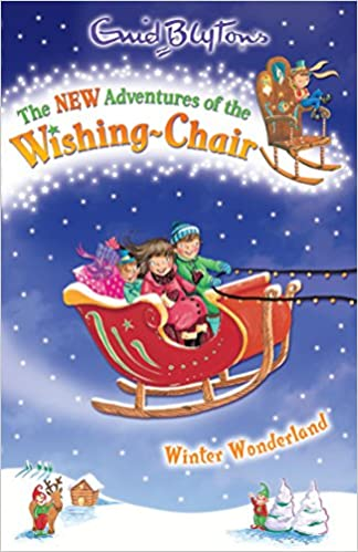 Winter Wonderland (The New Adventures of the Wishing-Chair)