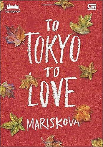 To Tokyo To Love Indonesian Edition Mariskova 9786020325705