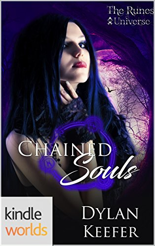 The Runes Universe: Chained Souls (Kindle Worlds Novella)