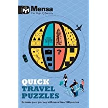 Mensa: Quick Travel Puzzles: Enhance your journey with more than 150 puzzles