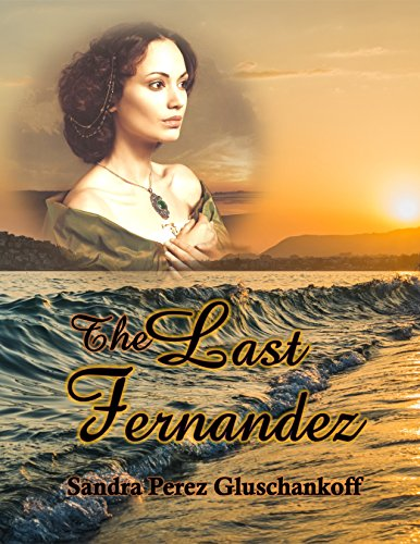 The Last Fernandez by [Gluschankoff, Sandra Perez]