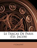 Le Tracas de Paris, F. Colletet, 1148620990