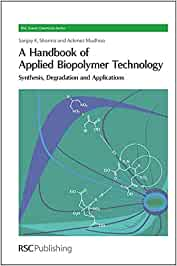 A Handbook of Applied Biopolymer Technology: Synthesis ...