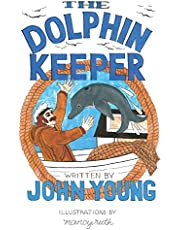 The Dolphin Keeper