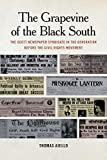 "Thomas Aiello, ""The Grapevine of the Black South"" (U Georgia Press, 2018)"