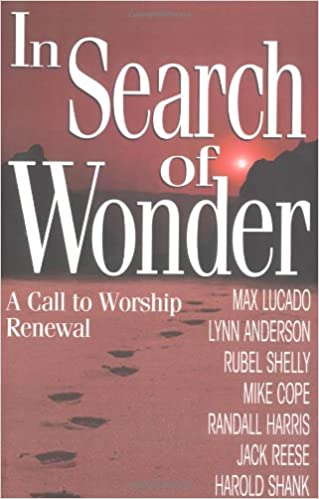 In Search of Wonder: A call to worship renewal