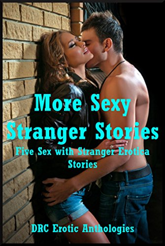 Stranger Sex stories with