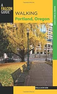 Walking Portland, Oregon (Walking Guides Series)
