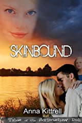 Skinbound (Tales of the Scrimshaw Doll) Kindle Edition