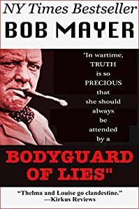 Bodyguard Of Lies by Bob Mayer ebook deal