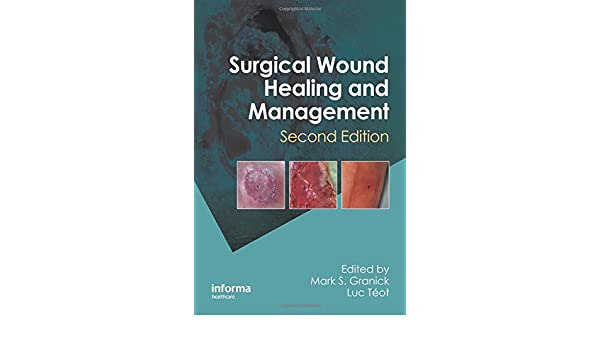 Surgical Wound Healing and Management, Second Edition