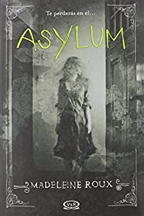 Asylum par Roux