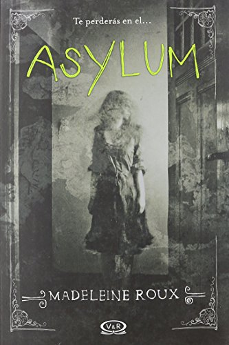 saga-ayslum-1-asylymspanish-edition