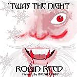 'Twas the Night   Robin Reed