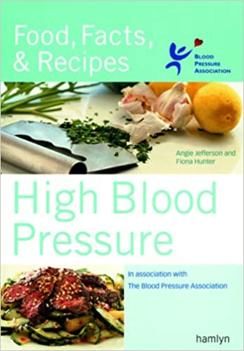High blood pressure food facts recipes angie jefferson fiona high blood pressure food facts recipes angie jefferson fiona hunter 9780600613299 amazon books forumfinder Gallery