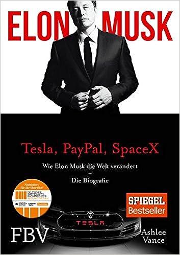Cover des Buchs: Elon Musk<br /> Wie Elon Musk die Welt verändert – Die Biografie